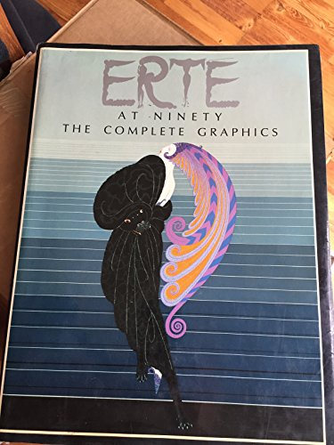 Erte at Ninety: The Complete Graphics: Erte