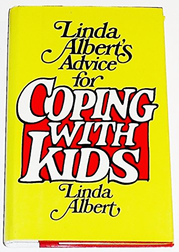 9780525932628: Linda Albert's Advice for Coping with Kids