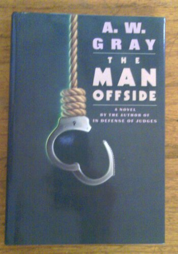 The Man Offside: Gray, A.W.