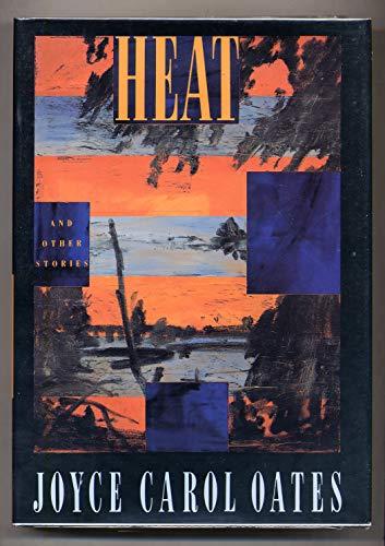 9780525933304: Oates Joyce Carol : Heat