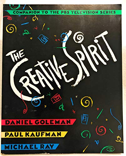 9780525933540: The Creative Spirit: Companion to the PBS Television Series