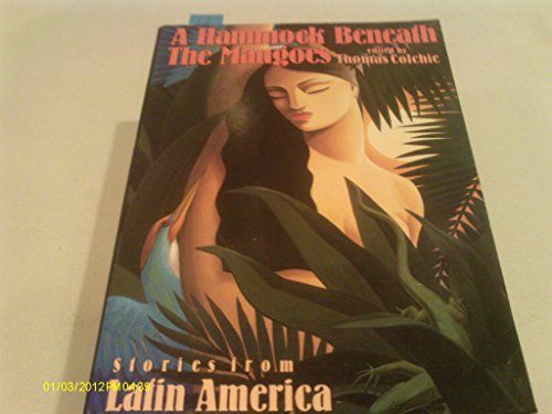 9780525933670: A Hammock beneath the Mangoes: Stories from Latin America