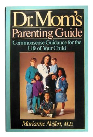 9780525933731: Dr. Mom's Parenting Guide