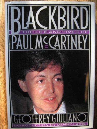 9780525933748: Blackbird: The Life and Times of Paul McCartney