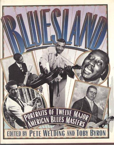 9780525933755: Bluesland: Portraits of Twelve Major American Blues Masters