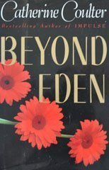 9780525933977: Coulter Catherine : beyond Eden (Contemporary Romantic Thriller)