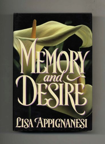 9780525934035: Appignanesi : Memory and Desire