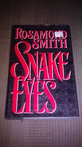 Snake Eyes: Smith, Rosamond