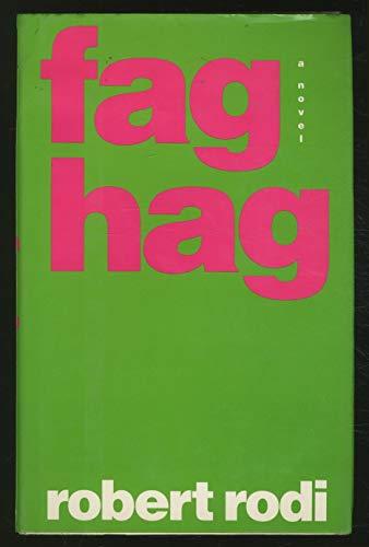 Fag Hag: 2 (0525934065) by Robert Rodi