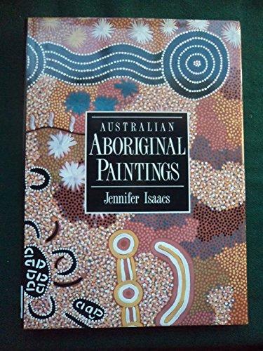 Australian Aboriginal Paintings: Isaacs, Jennifer