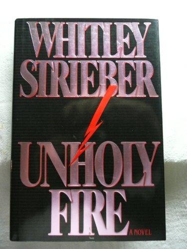 9780525934158: Unholy Fire