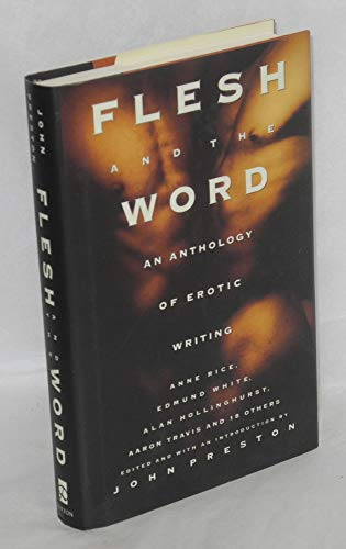 Flesh and the Word: 2An Anthology