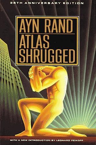 9780525934189: Atlas Shrugged: 35th Anniversary Edition