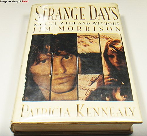 9780525934196: Strange Days: My Life With and Without Jim Morrison