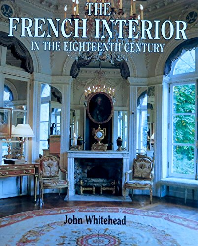 The French Interior in the Eighteenth Century