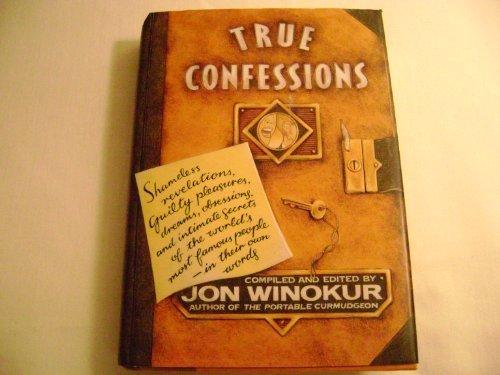 9780525934660: True Confessions