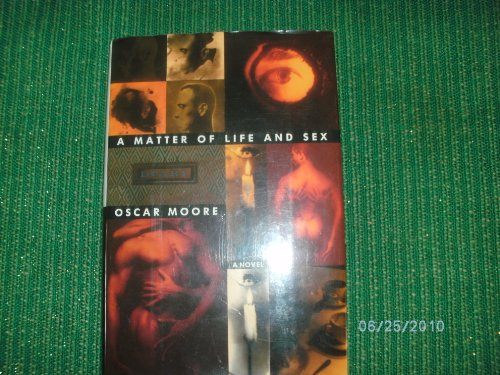 9780525934844: Moran Alec F. : Matter of Life and Sex(Hbk)