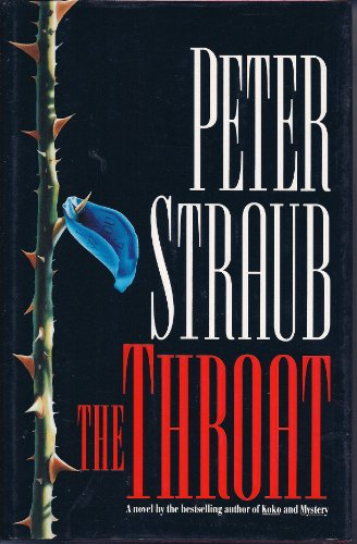 The Throat: Straub, Peter