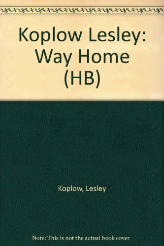 The Way Home: 2A Child Therapist Looks at the Inner Lives of City Children: Koplow, Lesley