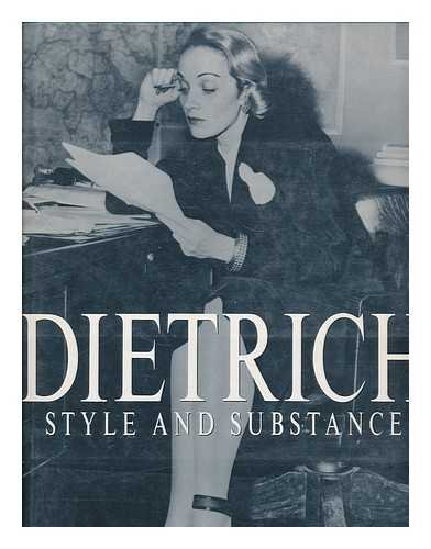 9780525935339: Dietrich: Style and Substance