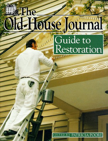 9780525935513: The Old-House Journal Guide to Restoration