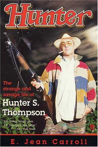 9780525935681: Hunter: The Strange and Savage Life of Hunter S. Thompson