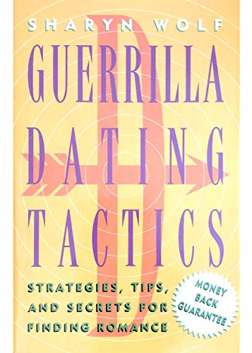 9780525935704: Wolf Sharyn : Guerilla Dating Tactics (HB)