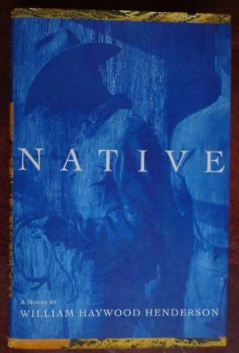 Native: Henderson, William Haywood