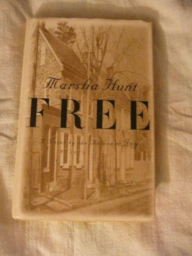 9780525935759: Hunt Marsha : Free (HB)