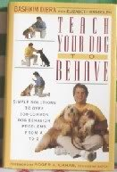 9780525935780: Teach Your Dog to Behave: 2Simple Solutions to Over 300 Common Dog Behavior Problems from A to Z