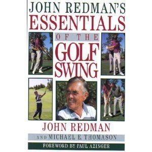 John Redman's Essentials of the Golf Swing (SIGNED): Redman, John & Michael E. Thomason & Paul...