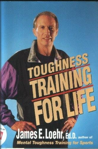 9780525936121: Toughness Training for Life