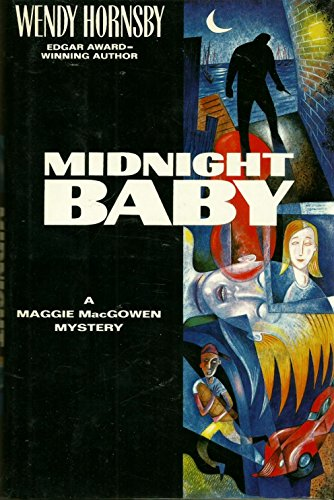 Midnight Baby: 2A Maggie MacGowen Mystery: Wendy Hornsby
