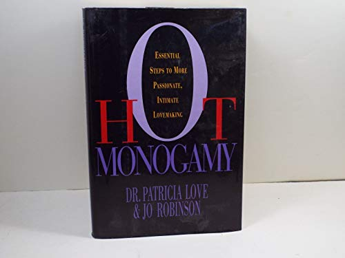 9780525936497: Hot Monogamy: Essential Steps to More Passionate, Intimate Lovemaking