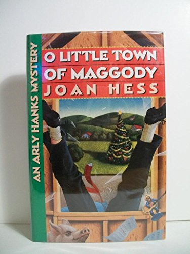 O Little Town of Maggody: An Arly Hanks Mystery: Hess, Joan