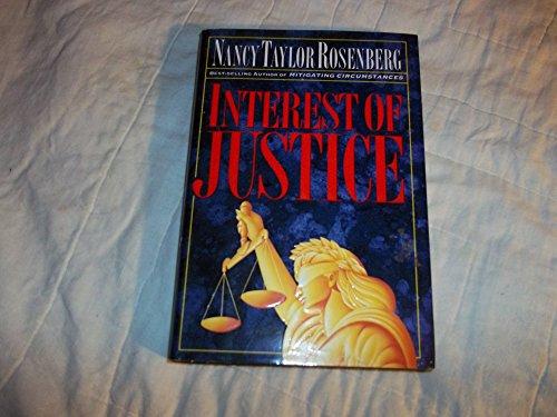 Interest of Justice: **Signed**: Rosenberg, Nancy Taylor
