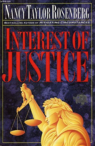 Interest of Justice: Rosenberg, Nancy Taylor