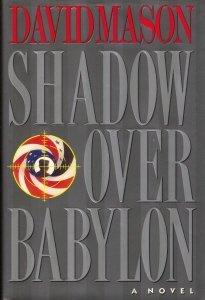 9780525937098: Shadow over Babylon