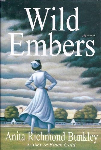 Wild Embers: Bunkley, Anita R.