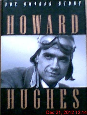 9780525937852: Howard Hughes: The Untold Story