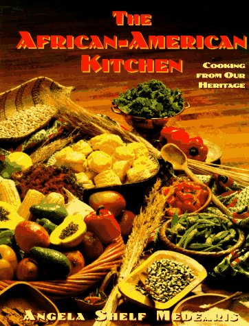 9780525938347: The African-American Kitchen: Cooking from Our Heritage