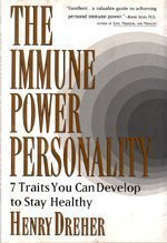 9780525938385: The Immune Power Personality: Seven Traits You Can Develop to Stay Healthy