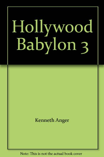 9780525938446: Hollywood Babylon: 3