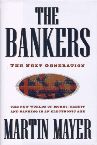 The bankers :; the next generation