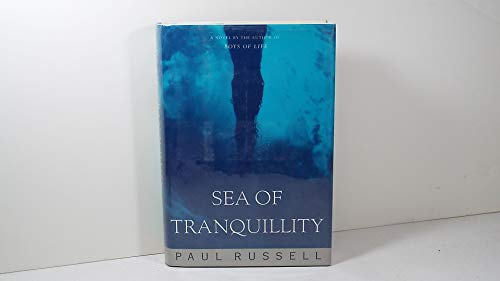 Sea of Tranquillity (0525938958) by Russell, Paul