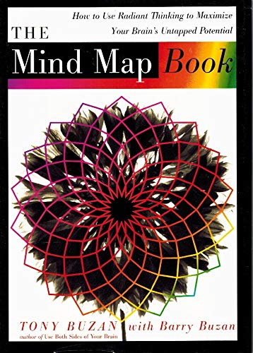 9780525939047: The Mind Map Book: How to Use Radiant Thinking to Maximize Your Brain's Untapped Potential