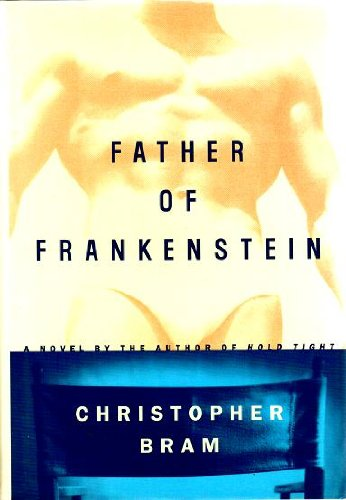 9780525939139: Father of Frankenstein