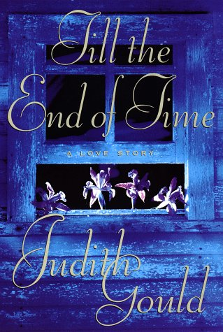 9780525939290: Till the End of Time: A Love Story