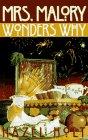 9780525939320: Mrs. Malory Wonders Why: 6 (Mrs. Malory Mystery)