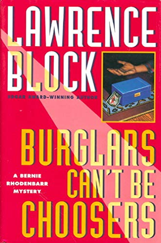 Burglars Can't Be Choosers: Library Edition: Block, Lawrence